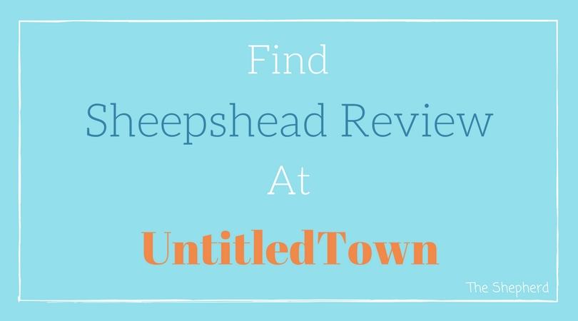 Find Sheepshead Review At UntitledTown