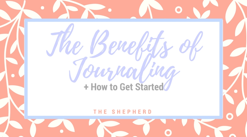 The Benefits of Journaling (+ How to Get Started)