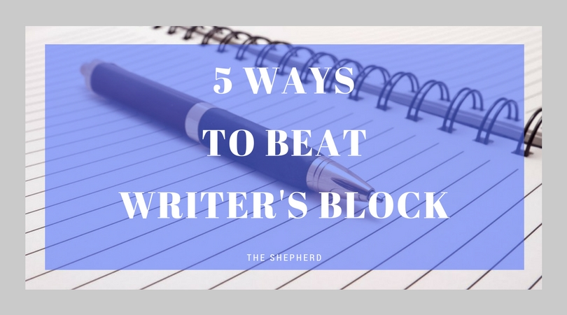 5 Ways To Beat Writer's Block