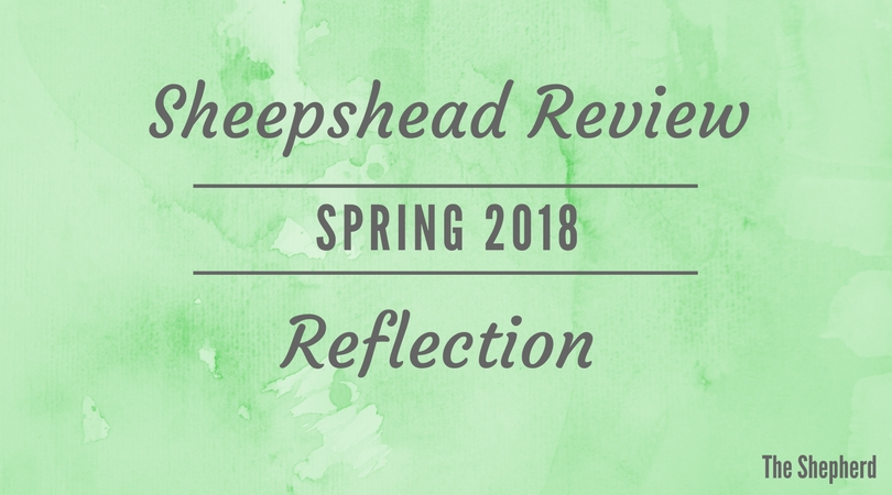 Sheepshead Review Spring 2018 Reflection
